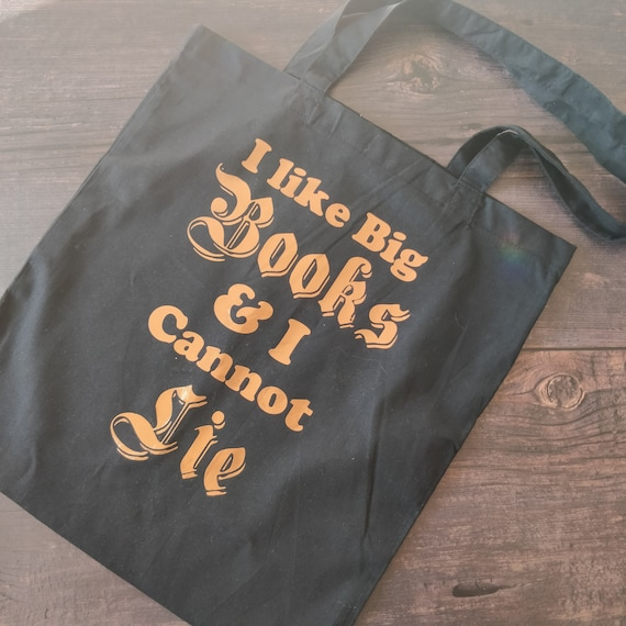 I Like Big Books & I Cannot Lie Slogan Tote Bag - Bookworm Book Lover