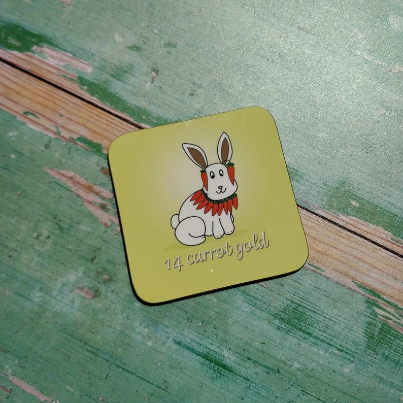 rabbit coaster pun coasters homeware 14 Carrot Gold Coaster funny coaster