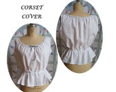 Corset Cover Camisole 19th Century Underpinning