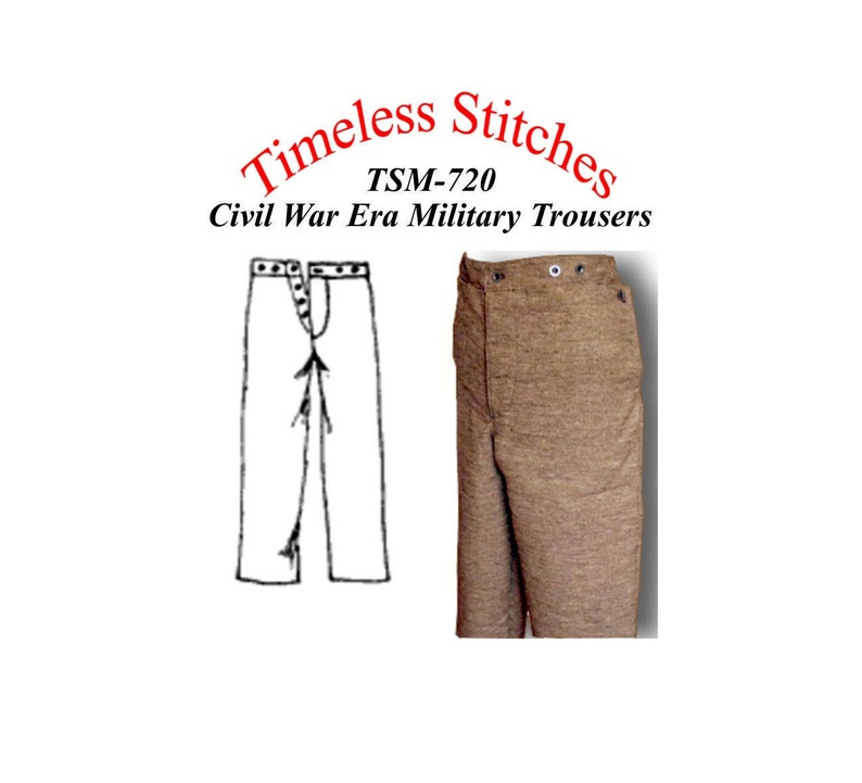 Victorian Sewing Patterns- Dress, Blouse, Hat, Coat, Men's Military Trousers/ Civil War Era Military Trouser Pattern Timeless Stitches Sewing Pattern TSM-720 Military Trousers $12.00 AT vintagedancer.com