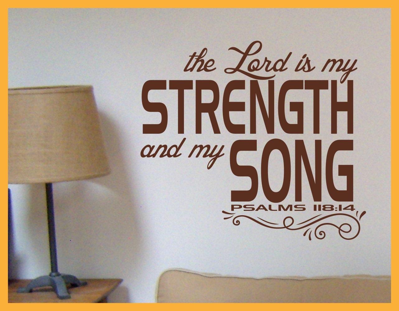 El Señor es mi fuerza y mi canción 118:14 Salmos Antiguo | Etsy