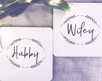 Hubby and Wifey Coaster Set - Saying Coasters- Wedding