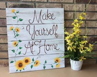 Sunflower Make Yourself at Home Reclaimed Wood Sign