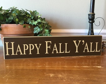 Happy Fall Y'all Wooden Sign, Fall Signs, Autumn Signs, Rustic Fall Decor, Fall Distressed Sign, Harvest Signs