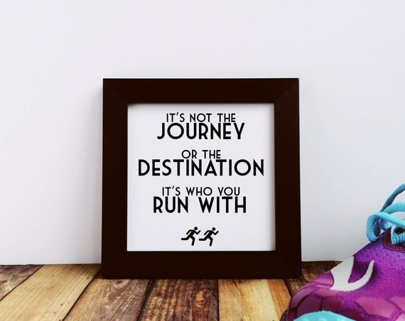 Running Gifts. It's not the Journey... Small Framed Print, Runner Gifts, Running Wall Art, Running Gift, Funny Running Gift, Gift for Runner