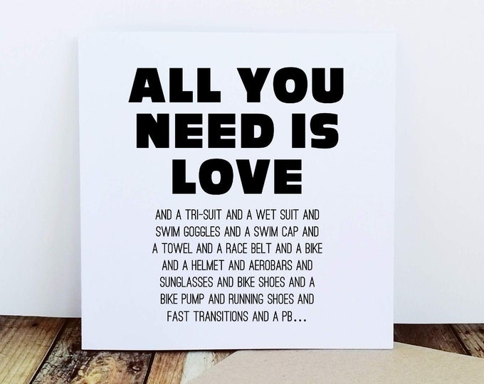 Greetings Card - All You Need Is Love -  Gifts for Triathletes