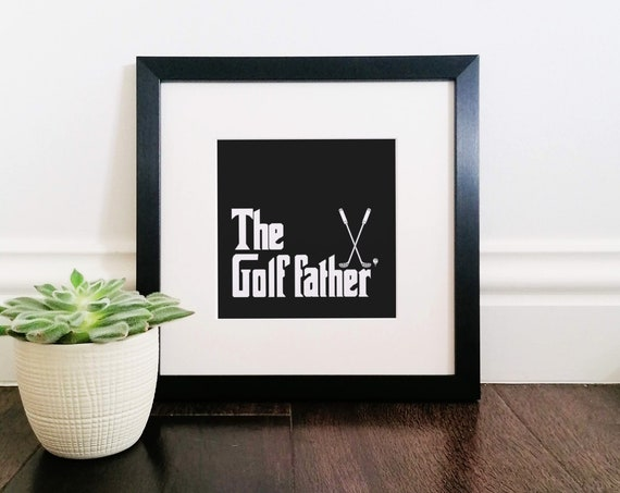 Gifts for Golfers, The Golf Father. Large Framed Print. Golf Gifts, Dad Golf Gift, Golf Gifts for Men, Gift for Golf Lover, Gifts for Golfer