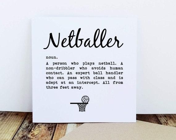 Netballer Definition. Netballer Card. Funny Netball Card. Netball Birthday. Netballer Birthday. Funny Netballer Greetings Card