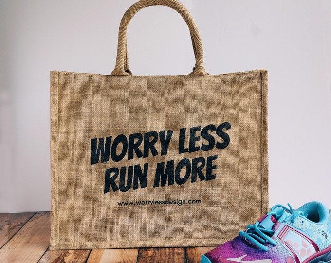 Worry Less Run More - Large Jute Tote Bag