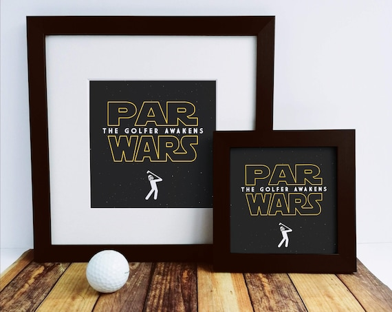 Golf Gift - Par Wars. Framed Print, Star Wars, Golfing Gift, Golfer Gift, Fathers Day Golf. Funny Golf Gift, Gift for Dad.