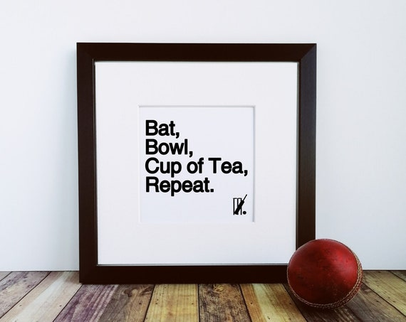 Cricket Gift - Bat, Bowl, Cup of Tea, Repeat. Framed Print. Cricket Wall Art. Cricket Art Print, Cricket Lover Gift. Cricket Player Gift