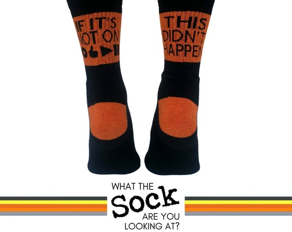 """Funny Socks. Cycling Gifts. Runner Gifts. """"If it's not on...this didn't happen"""". Fun Socks. Sports Socks."""