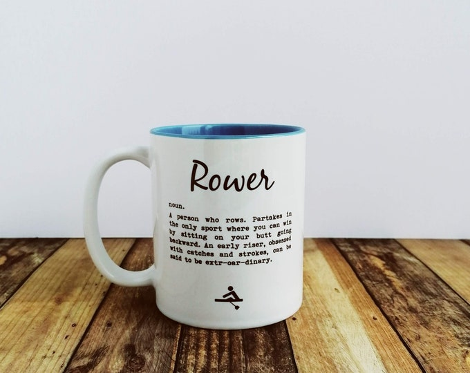 Rowing Gifts. Rower Definition. Mug. Rower Gift. Funny Rowing Gift.