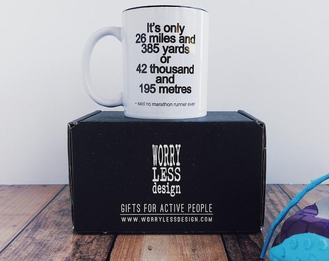 It's only....Said No Marathon Runner EVER. Funny Marathon Mug
