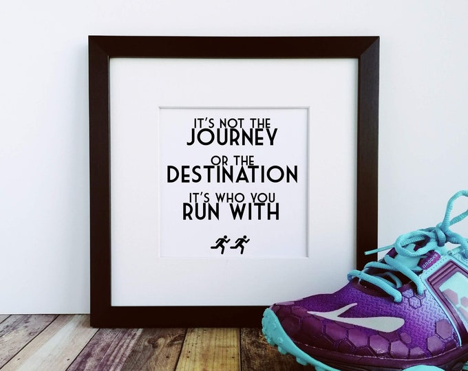 Large Framed Print - It's not the Journey - Gifts for Runners