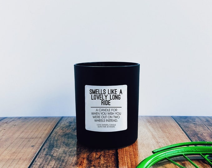 Cycling Gifts - Scented Candle - Smells like a Lovely Long Ride - Cycling Themed Candle.