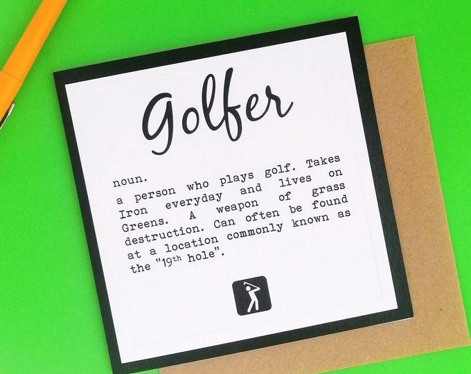 Greetings Card  - Definition of a Golfer - Golf Gift Ideas
