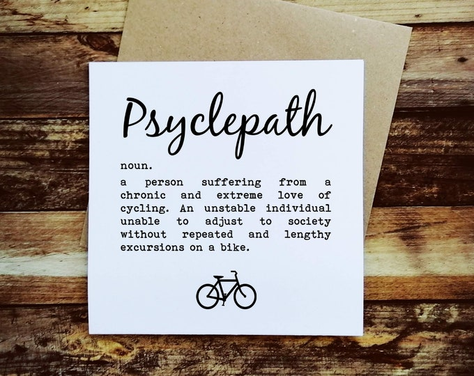 Cycling Card - Psyclepath - Presents for Cyclists