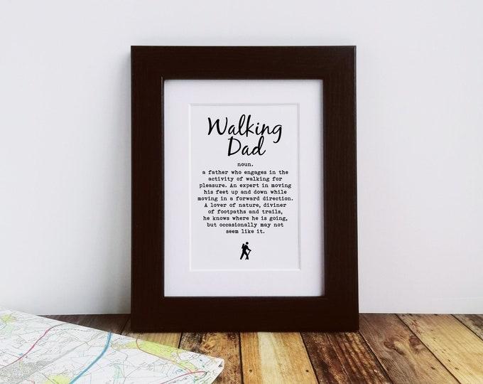 Walking Gift - Walking Dad - Framed or Mounted Print, Walker Gift. Rambler Gift