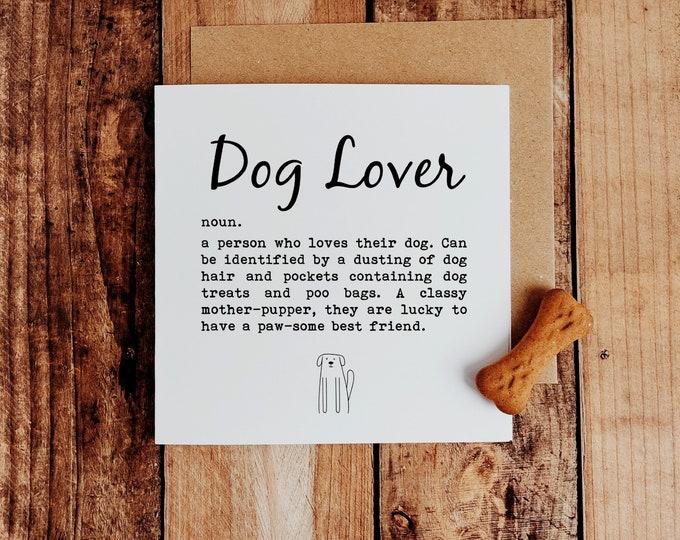 "Dog Greetings Card - ""Dog Lover"""