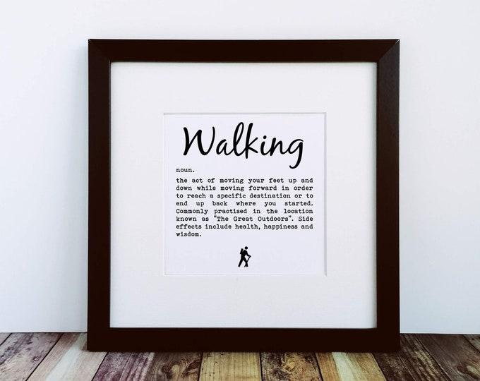 Large Framed Print - Definition of Walking - Presents for Walkers