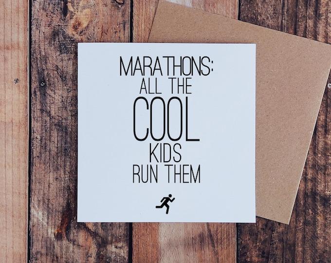 All the Cool Kids - Marathon Card