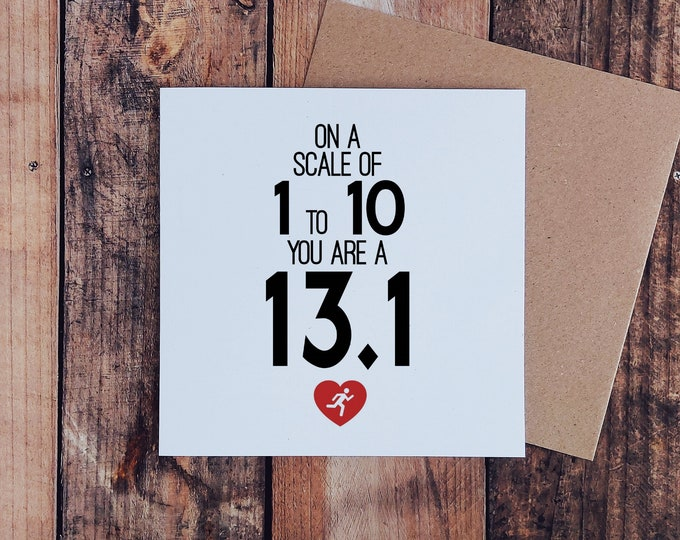 Greetings Card - On a scale of 1 to 10... Half Marathon Card