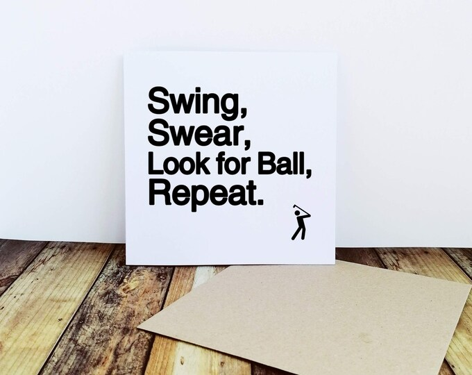 Golf Card - Swing Swear Look for Ball Repeat - Golf Gifts for Men