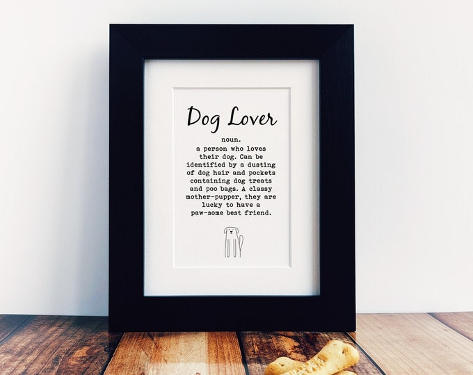 Dog Lover Gift - Dog Lover.