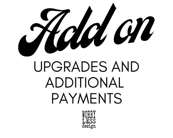 Shipping Upgrades and Additional Payments