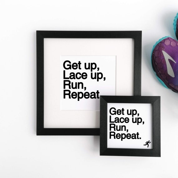Get Up, Lace Up, Run, Repeat - Runners Framed Print, Running Print, Running Wall Art, Running Gift, Funny Running Gift, Gift for Runner