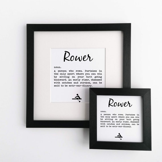 Rowing Gift - Framed Print, Rower Definition. Rower Mug. Gift for Rower, Rowers Gift. Gifts for Rowers. Gift for Rower. Funny Rowing Gift.