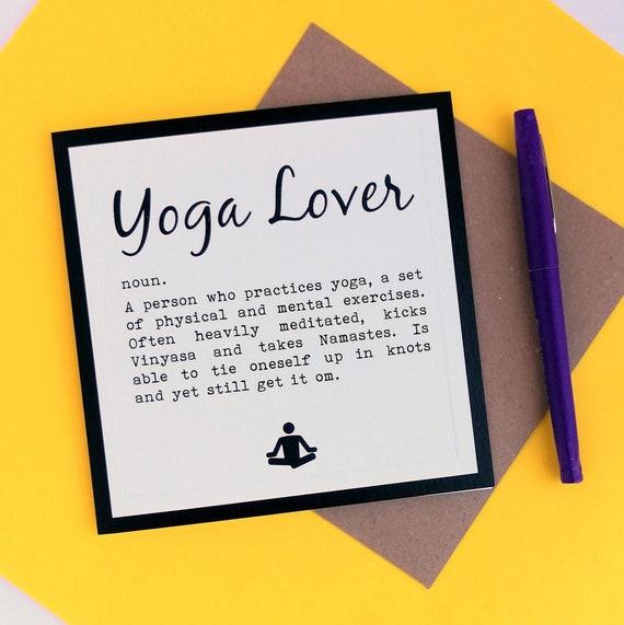 Yoga Card - Yoga Lover Definition. Funny Yoga Card. Yoga Birthday. Yogi Birthday. Yoga Birthday Card. Yogi Card. Yoga Addict.