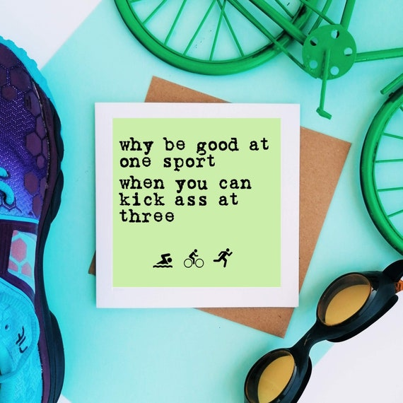 Why be good at one sport... - Triathlon Card, Triathlete Card, Tri Card, Swim Bike Run, Triathlon Cards, Women Triathlete, Triathlon Quote