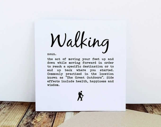 Greetings Card - Walking Definition - Presents for Walkers