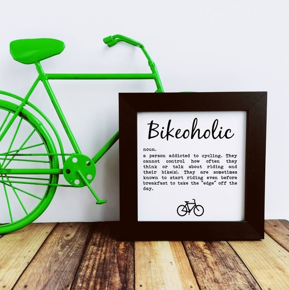 Cycling Gift - Bikeoholic, Small Framed Print. Cyclist Birthday, Cycling Gifts for Men, Cycling Prints, Cyclist Wall Art, Cycling Art