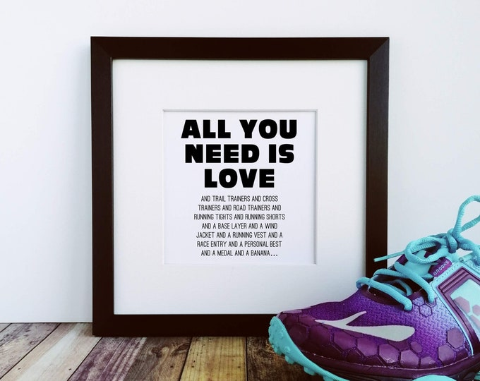 Large Framed Print - All you need is Love - Presents for Runners