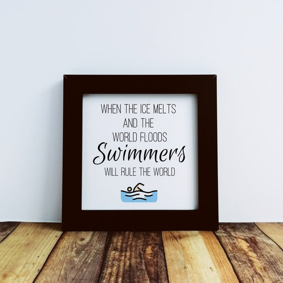Gifts for Swimmers - When the Ice melts. Small Framed Print, Gift for Swimmer, Swim Coach Gift, Swimmer Gift, Funny Gifts for Swimmers