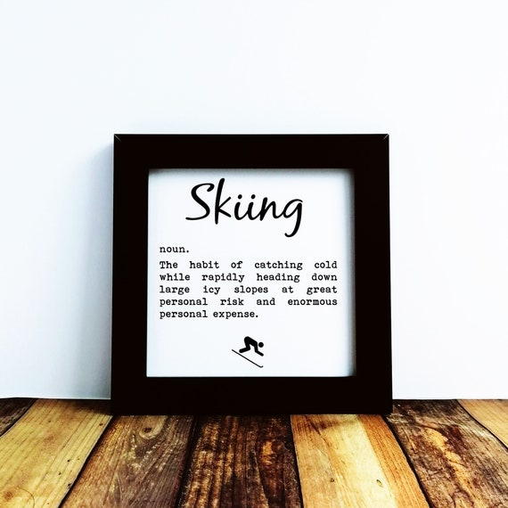 Skiing Gift - Skiing Definition, Small Framed Print, Skiing Wall Print, Skiing Decor, Skiing Wall Art, Gifts for Skier, Skiing Print.