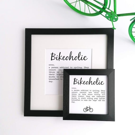 Bikeoholic - Cycling Print, Cycling Wall Art, Cycling Poster, Cycling Gift, Gift for Cyclist, Funny Cycling Gift