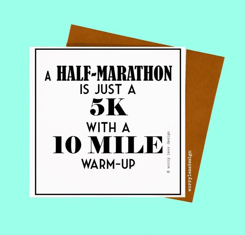 Marathon Card - A Half-Marathon is just a...... Funny Marathon Card, Half  Marathon Card, Running Quote. Greetings Card for Runner.