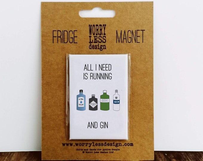 Fridge Magnet - All I need is Running and Gin - Running Presents