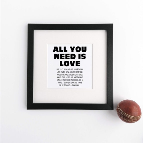 Cricket Gift - All you need is Love.... Large Framed Print. Cricket Wall Art. Cricket Art Print, Cricket Lover Gift. Cricket Player Gift