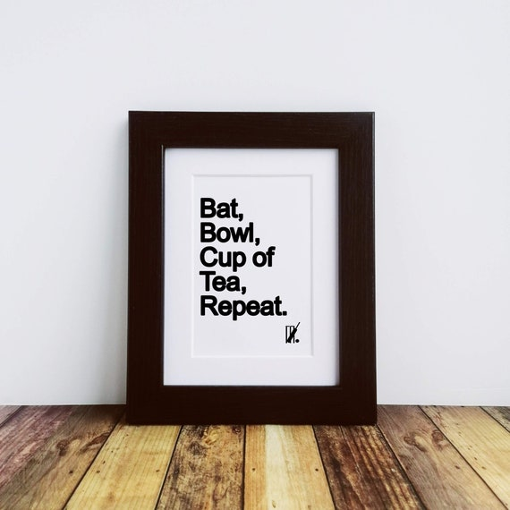 Framed or Unframed Printer - Bat, Bowl, Cup of Tea, Repeat - Gifts for Cricket Lovers