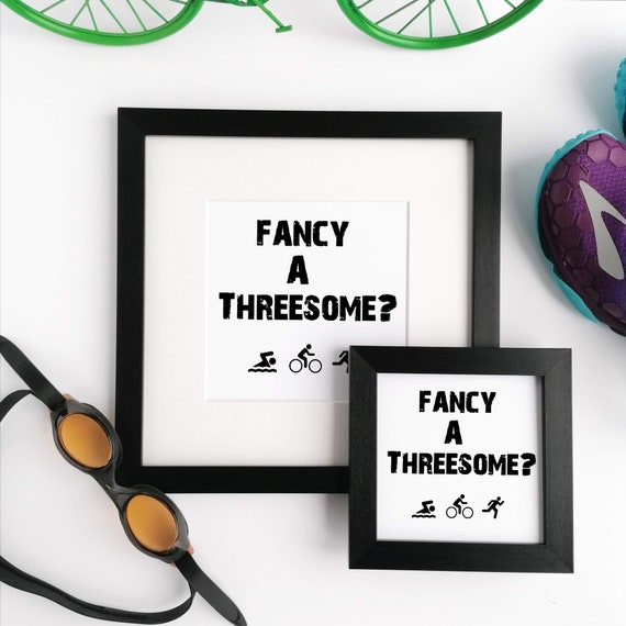 Triathlon Gift. Framed Print, Fancy a Threesome? Gift for Triathlete, Ironman Gift, Ironman Triathlon, Triathlete Gift, Triathlon Gifts