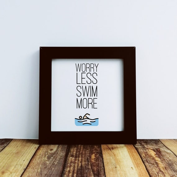 Gifts for Swimmers - Worry Less Swim More. Small Framed Print, Gift for Swimmer, Swim Coach Gift, Swimmer Gift, Funny Gifts for Swimmers