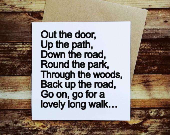 Walking Card - A lovely long walk.