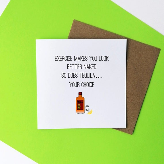 Exercise vs Tequila, Funny Fitness Card, Card for Fitness Lover, Tequila Lover, Wine Lover, Drinkers Card, Fitness Quote, Funny Alcohol