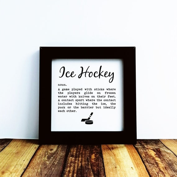 Ice Hockey Gifts - Ice Hockey Definition, Small Print. Ice Hockey Art, Ice Hockey Birthday, Ice Hockey Art Print, Ice Hockey Gift Ideas.