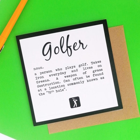 Greetings Card  - Definition of a Golfer - Golf Gift Ideas